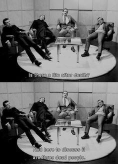 Monty Python, everybody.