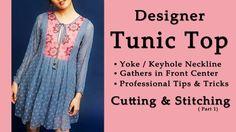 DIY Designer Tunic Top Cutting & Stitching - Part 1 | Latest Tunic Top Design