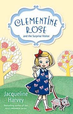 Clementine-Rose and the surprise visitor by Jacqueline Harvey.  Clementine Rose was delivered not in the usual way, at a hospital, but in the back of a minivan, in a basket of dinner rolls. So begins the story of a lovely little girl who lives in Penberthy Floss in a large ramshackle house with her mother, Lady Clarissa, Digby Pertwhistle the butler and a very sweet little teacup pig called Lavender. When her scary Aunt Violet arrives unexpectedly, the household is thrown into disarray.