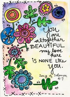 Song of Solomon You are Beautiful None Like You Bible Verse Illustrated Watercolor Print Bible Verse Art, Bible Scriptures, Bible Quotes, Scripture Images, Bible Doodling, Bible Love, Love The Lord, Inspirational Quotes, Motivational
