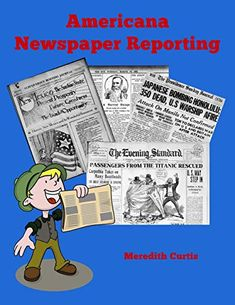 Explore the newspaper world and learn to write like a reporter while you read your way through American history classics in Americana Newspaper Reporting, a Middle School English Course. Editing Marks, Newspaper Report, High School Writing, Historical Fiction Novels, Middle School English, English Course, Teaching Grammar, Learning To Write, Classic Literature