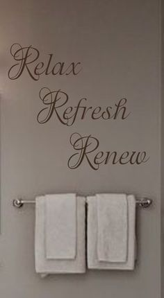 Relax Refresh Renew Vinyl Wall Decal Bathroom by landbgraphics