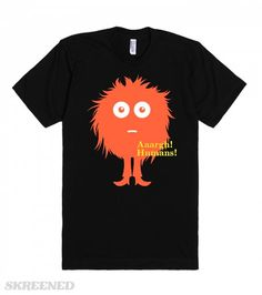 scared of humans T shirt | same here #Skreened