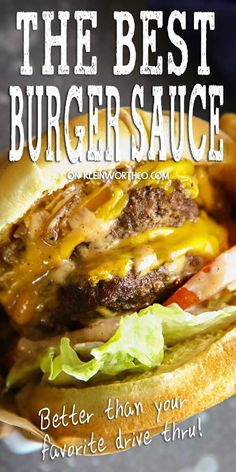 Best Burger Sauce on a Double Caramelized Onion Burger is the best thing youll ever eat. Delicious over the top juicy burger loaded with all the good stuff. Best Burger Sauce, The Best Burger, Best Burger Recipe, Burger Recipes, Sauce Recipes, Beef Recipes, Cooking Recipes, Best Hamburger Sauce Recipe, Burger Toppings