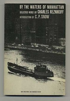 Charles Reznikoff - By the Waters of Manhatten