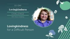 DAY 6|LOVINGKINDNESS for a Difficult Person - Guided Meditation Practice... Group Meditation, Meditation Practices, Guided Meditation, Sharon Salzberg, Health Practices, Compassion, Spirituality, Self, Challenges