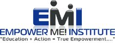 Empower Me! Institute. Entrepreneur, career, small business management and professional development courses.