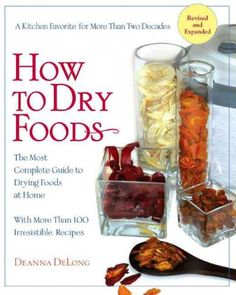 How to Dry Foods : Homesteader's Supply    - Self Sufficient Living