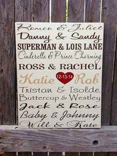 Famous Couples Wood Subway Sign First by LilMissScrappy on Etsy, $31.95 Romeo and Juliet Ross and Rachel Jack and Rose Ken and Barbie Adam and Eve Evan and Lacey Fred and Wilma Bonnie and Clyde Beauty and the Beast Popeye and Olive Tarzan and Jane