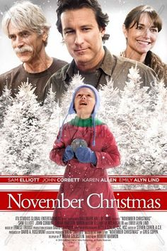 November Christmas. If you've never watched this movie. Watch it this year. So good!