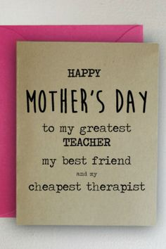 35 Funny Mother's Day Cards That Will Make Your Mom LOL