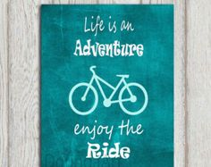 Bicycle decor Teal home decor print Turquoise Inspirational quote typography printable Sign Life is an adventure enjoy ride INSTANT DOWNLOAD