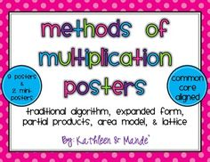 """These Common Core aligned learning posters are a great way to show students the different methods of multiplication. These posters are also available in our 4.NBT.5 Bundle: Practice, Posters, and Assessment and 4.NBT.5 MEGA Bundle: Matching Cards, Practice, Posters, and Assessment.This 9 poster set includes the following:-2 """"Traditional Algorithm"""" posters (1-digit factor & 2-digit factors)-2 """"Expanded Form and Distributive Property"""" posters (1-digit factor & 2-digit factors)-2 """"Parti..."""