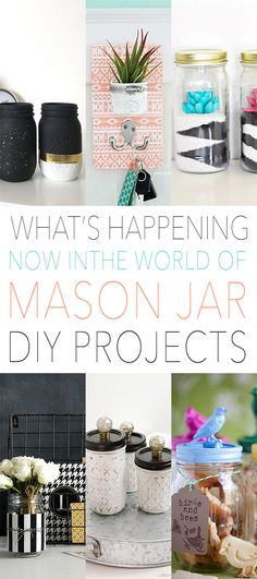 What's Happening Now In The Mason Jar DIY Projects World - The Cottage Market
