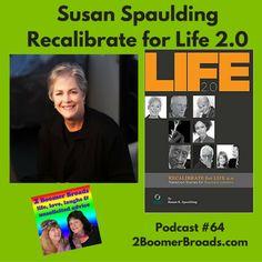 2 Boomer Broads Podcast | Susan Spaulding - Recalibrate for life 2.0