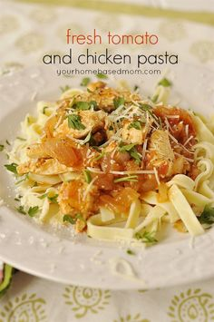 Fresh Tomato and Chicken Pasta