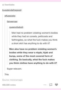 Men try to justify a woman's sexual assault based on her choice of attire- this destroys that argument