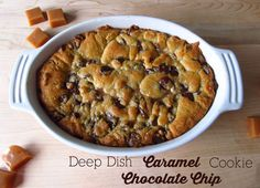 Happy Food Happy Home: Deep Dish Caramel Chocolate Chip Cookie