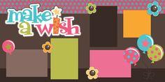 PPbN Designs - Make a Wish Girl Scrapbook Page Kit Cut, $1.99 (http://www.ppbndesigns.com/make-a-wish-girl-scrapbook-page-kit-cut/)