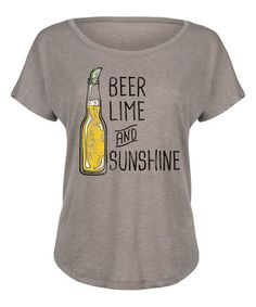 Love this Stone 'Beer Lime And Sunshine' Tri-Blend Dolman Tee on #zulily! #zulilyfinds