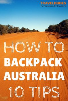 Always wanted to Travel to Australia while backpacking? Here are our Top 10 Backpacker Tips for Australia so you'll have an amazing trip Travel Info, Travel Guides, Travel Tips, Travel Destinations, Best Hiking Food, Travel Couple Quotes, Australia Travel Guide, Australia Trip, Wanderlust