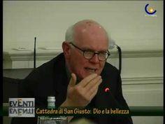 """CATTEDRA DI SAN GIUSTO 02 - """"DIO E LA BELLEZZA"""""""