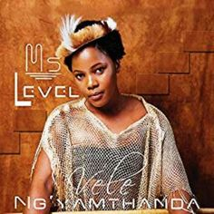 "Ms Level Vele Ngiyamthanda: South African vocalist, MS Level finally releases her long anticipated song titled ""Vele Ngiyamthanda"" Another A, Cool Electric Guitars, Free Ringtones, John Cena, Music Download, News Songs, Love Songs, New Music"
