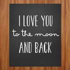 Nursery Art Nursery Printable I Love You to the moon and back
