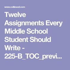 Twelve Assignments Every Middle School Student Should Write - 225-B_TOC_preview.pdf