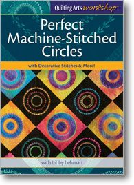 Perfect Machine-Stitched Circles with Decorative Stitches