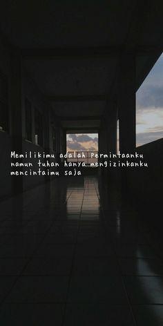 Tired Quotes, Quotes Rindu, Drama Quotes, Tumblr Quotes, Mood Quotes, Daily Quotes, Best Quotes, Cinta Quotes, Quotes Galau