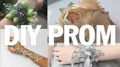 Best of DIY Prom!, via YouTube. Ideas, inspiration and sources