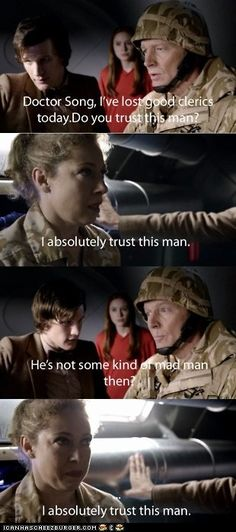 """""""I absolutely trust this man."""""""