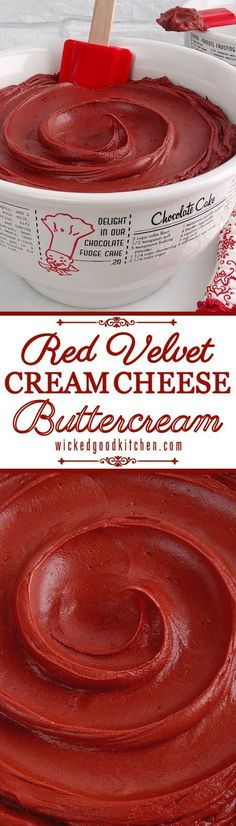 Red Velvet Cream Cheese Buttercream : The texture is like mousse and it tastes just like Red Velvet Cheesecake!