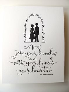 LETTERPRESS ART PRINT- Now join your hands, and with your hands, your hearts. William Shakespeare. $15.00, via Etsy.