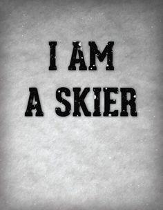 I'm a skier
