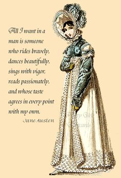 - Jane Austen. Is it too much to ask?