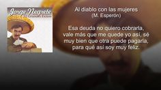 Jorge Negrete - Al Diablo Con las Mujeres (con letra - lyrics video)