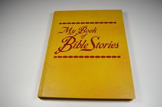 My Book of Bible Stories 1978 Watch Tower Bible and Tract Society Religious Book