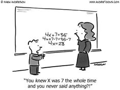 """""""You knew X was 7 the whole time and you never said anything?!"""" Follow My Math Jokes Board for more Math Humor: http://www.pinterest.com/mathfilefolder/math-jokes-humor/ #MathHumor #MathJokes"""