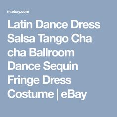 Latin Dance Dress Salsa Tango Cha cha Ballroom Dance Sequin Fringe Dress Costume | eBay