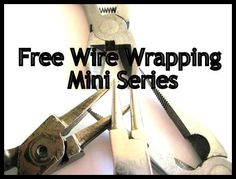 Free Wire Wrapping Mini Series!  Get 5 free tutorials by signing up for my email updates!  http://kimberliekohler.com/2053/free-wire-wrapping-tutorial-series/  #diy #tutorials #wirewrapping #handmade
