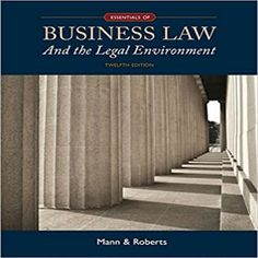 Test bank for essentials of business law and the legal environment edition by mann and roberts 1305075439 9781305075436 Barry S. Roberts Essentials of Business Law and the Legal Legal Environment Richard A.