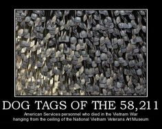 American Services personnel who died in the Vietnam War hanging from the ceiling of the National Vietnam Veterans Art Museum Vietnam Veterans, Vietnam War, The Things They Carried, Dog Tags Military, Support Our Troops, Fight For Us, How To Dry Basil, American History, War Memorials