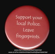 Television viewers have learned a great deal about forensics from watching crime shows.   http://www.wittybutons.com