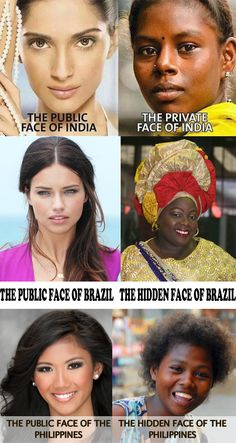 The Public and Private faces of dark skin people around the world. Stop white washing native beauty!!!!!!