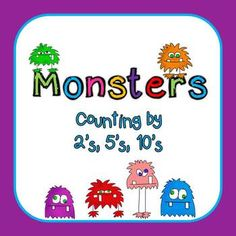 Counting by 2s, 5s, 10s (Monster Themed) $