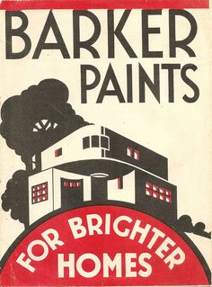 For brighter homes be sure to use Barker Paints! #vintage #ad #1930s #art_deco