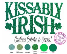 Diy KISSABLY IRISH St Patricks Iron On Applique, Heat Transfer Vinyl, St Paddy Day Decal, Kiss, Fabric Patch, Clothing, Cotton, Shirt, Tank by wingsnthings13 on Etsy
