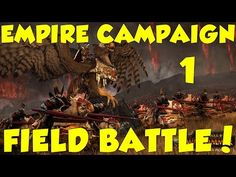 FIELD BATTLE! - Empire Campaign - Total War Warhammer - Ep.1